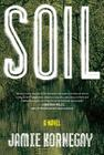 Soil: A Novel Cover Image