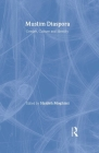 Muslim Diaspora: Gender, Culture and Identity (Routledge Islamic Studies) Cover Image