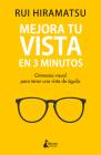 Mejora Tu Vista En 3 Minutos Cover Image