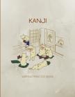 Kanji Writing Practice Book: Cute Genkouyoushi Notebook, Japanese Writing Cover Image