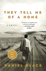 They Tell Me of a Home: A Novel (Tommy Lee Tyson #1) Cover Image