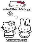 Hello Kitty Coloring Book: Coloring Book for Kids and Adults, Activity Book with Fun, Easy, and Relaxing Coloring Pages Cover Image