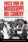 Voices from the Mississippi Hill Country: The Benton County Civil Rights Movement Cover Image