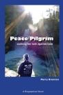 Peace Pilgrim: walking her talk against hate Cover Image