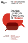 Politics, policy & the chance of change: The Conversation Yearbook 2015 Cover Image