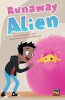 Runaway Alien: Leveled Reader Emerald Level 26 Cover Image