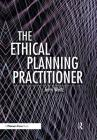 The Ethical Planning Practitioner Cover Image