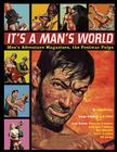 It's a Man's World: Men's Adventure Magazines, The Postwar Pulps Cover Image