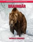 Braunbär: Sagenhafte Fakten und Fotos Cover Image