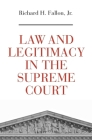 Law and Legitimacy in the Supreme Court Cover Image