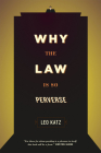 Why the Law Is So Perverse Cover Image