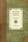 Garden Beautiful in California: A Practical Manual for All Who Garden (Gardening in America) Cover Image