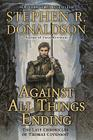 Against All Things Ending: The Last Chronicles of Thomas Covenant Cover Image
