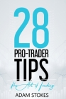 28 Pro-Trader Tips: The Art of Trading Cover Image