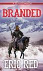 Branded (A Joe Noose Western #3) Cover Image