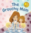 The Grouchy Mom Cover Image