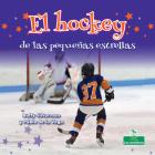 El Hockey de Las Pequeñas Estrellas Cover Image