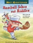 Matt Christopher's Baseball Jokes and Riddles Cover Image