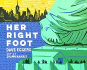 Her Right Foot (American History Books for Kids, American History for Kids) Cover Image