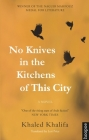 No Knives in the Kitchens of This City (Hoopoe Fiction) Cover Image