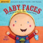 Indestructibles: Baby Faces: Chew Proof · Rip Proof · Nontoxic · 100% Washable (Book for Babies, Newborn Books, Safe to Chew) Cover Image