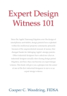 Expert Design Witness 101 Cover Image