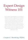 Expert Design Witness 101 Cover Image