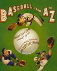 Baseball from A to Z Cover Image
