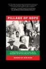 Pillage of Hope: A Family History from the Trail of Tears, Slavery, Segregation, the 1921 Race Massacre and Beyond Cover Image