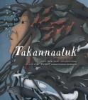 Takannaaluk (English/Inuktitut) Cover Image