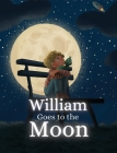 William Goes To The Moon Cover Image