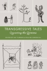 Transgressive Tales: Queering the Grimms (Series in Fairy-Tale Studies) Cover Image
