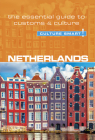 Netherlands - Culture Smart!: The Essential Guide to Customs & Culture Cover Image