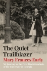 The Quiet Trailblazer: My Journey as the First Black Graduate of the University of Georgia Cover Image
