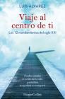 Viaje al centro de ti (Journey to the center of you - Spanish Edition) Cover Image