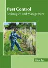 Pest Control: Techniques and Management Cover Image