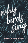 Why Birds Sing Cover Image