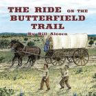 The Ride on the Butterfield Trail Cover Image