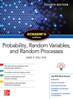 Schaum's Outline of Probability, Random Variables, and Random Processes, Fourth Edition Cover Image