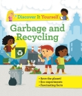 Discover It Yourself: Garbage and Recycling Cover Image