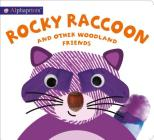 Alphaprints: Rocky Raccoon and other woodland friends Cover Image