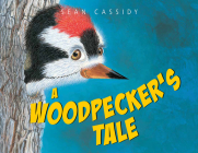 A Woodpecker's Tale (Tell Me More Storybook) Cover Image