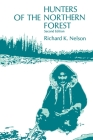 Hunters of the Northern Forest: Designs for Survival among the Alaskan Kutchin Cover Image