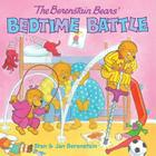 The Berenstain Bears' Bedtime Battle [With Stickers] Cover Image