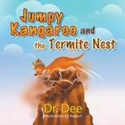 Jumpy Kangaroo and the Termite Nest Cover Image
