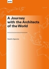 A Journey with the Architects of the World Cover Image
