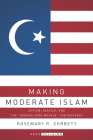 Making Moderate Islam: Sufism, Service, and the