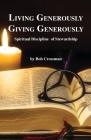 Living Generously / Giving Generously: Spiritual Discipline of Stewardship Cover Image