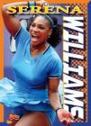 Serena Williams (Player Profiles) Cover Image
