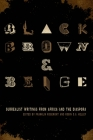 Black, Brown, & Beige: Surrealist Writings from Africa and the Diaspora (Surrealist Revolution) Cover Image